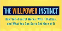 The Willpower Instinct Book Summary: Five Key Points